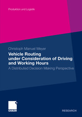 Vehicle Routing under Consideration of Driving and Working Hours - A Distributed Decision Making Perspective