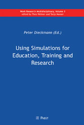 Using Simulations for Education, Training and Research