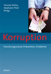 Korruption - Forschungsstand, Prävention, Probleme