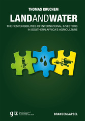 Land and Water - The Responsibilities of International Investors in Southern Africa's Agriculture