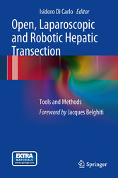 Open, Laparoscopic and Robotic Hepatic Transection - Tools and Methods
