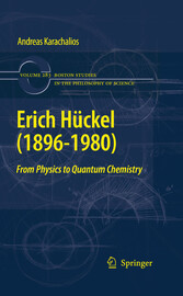 Erich Hückel (1896-1980) - From Physics to Quantum Chemistry
