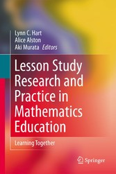 Lesson Study Research and Practice in Mathematics Education - Learning Together