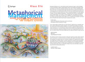 Metaphorical Management - Using Intuition and Creativity as a Guiding Mechanism for Complex Systems