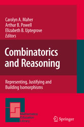 Combinatorics and Reasoning - Representing, Justifying and Building Isomorphisms