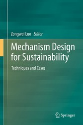 Mechanism Design for Sustainability - Techniques and Cases